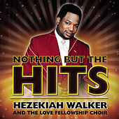 Nothing But The Hits by Hezekiah Walker