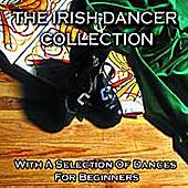 The Irish Dancer Collection by Raymond J. Smyth
