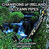 Champions Of Ireland - Uilleann Pipes by Con Duram