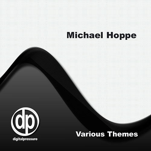 Various Themes by Michael Hoppe