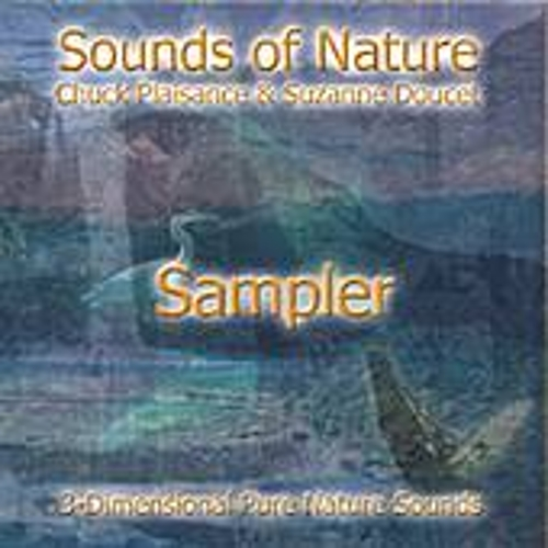 Sounds Of Nature (sampler) by Suzanne Doucet & Chuck Plaisance