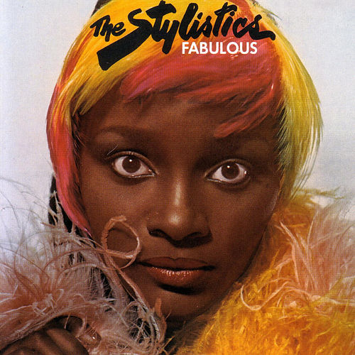 Fabulous by The Stylistics