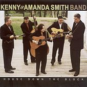 House Down The Block by Kenny & Amanda Smith Band
