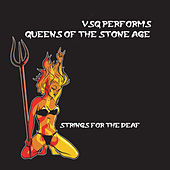 Strings For The Deaf...Tribute to Queens Of The... by Various Artists