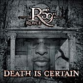 Death Is Certain by Royce Da 5'9