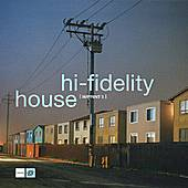 Hi-Fidelity House 5 by Various Artists