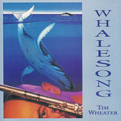 Whalesong by Tim Wheater