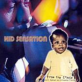 From The Cradle by Kid Sensation
