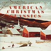 The Millennia Collection: American Christmas Classics by Various Artists