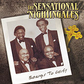 Songs to Edify by The Sensational Nightingales