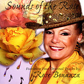Sounds Of The Rose by Rose Bonanza