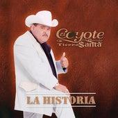 La Historia by El Coyote Y Su Banda