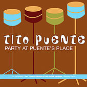 Party At Puente's Place by Tito Puente