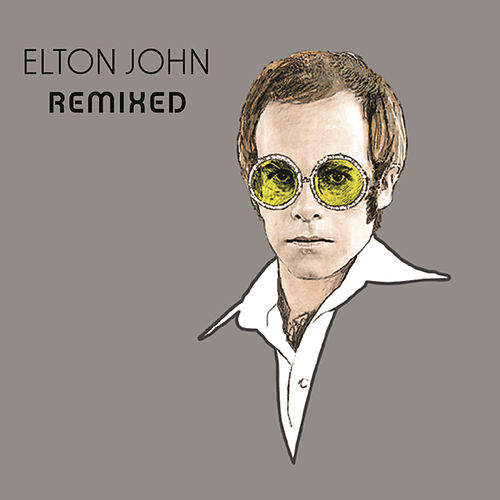 Remixed by Elton John