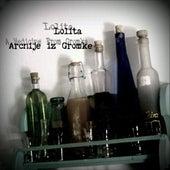 Arcnije Iz Gromke / a Medicine from Gromka by Lolita (4)