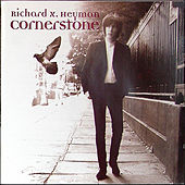 Cornerstone by Richard X. Heyman