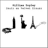 South On Velvet Clouds by William Topley