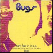 Both Feet In It EP by Bugs