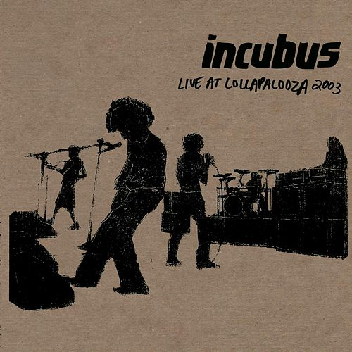 Pistola (Live At Lollapalooza 2003) by Incubus