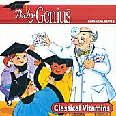Classical Vitamins by Baby Genius