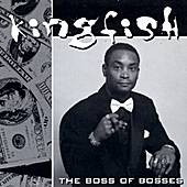The Boss Of Bosses by Kingfish