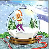 My Favorite Christmas Songs by Jeff Stewart