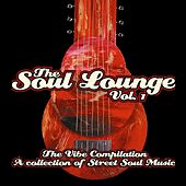 The Soul Lounge Vol. 1: The Vibe Compilation... by Various Artists
