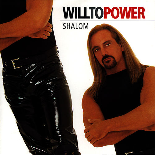 Shalom by Will To Power