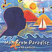Man From Paradise by Jon Lucien