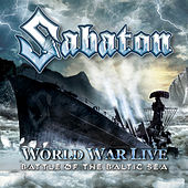 World War Live - Battle Of The Baltic Sea by Sabaton