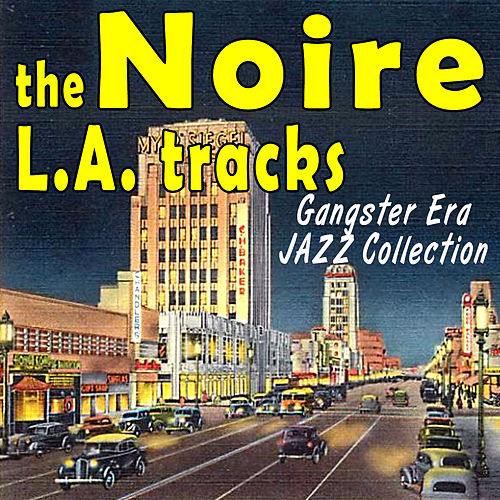 Noire - The L.A. Tracks by Various Artists