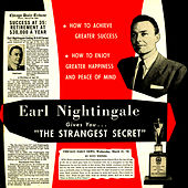 The Strangest Secret: How To Achieve Greater Success & Happiness by Earl Nightingale