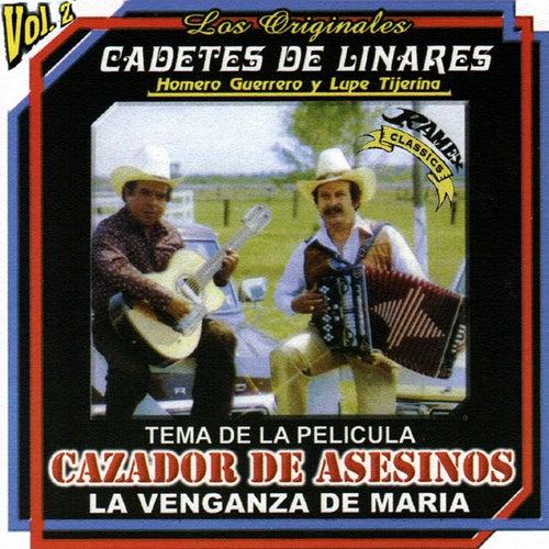 Cazador De Asesinos Vol. 2 by Los Originales Cadetes De Linares Homero Guerrero Y Lupe Tijerina