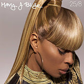 25/8 by Mary J. Blige