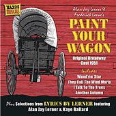 Loewe, F.: Paint Your Wagon (Original Broadway Cast) (1951) / Weill, K.: Love Life (1955) by Various Artists