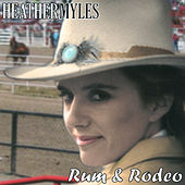 Rum & Rodeo by Heather Myles