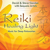 Reiki Healing Light - Music for Deep Relaxation by Various Artists