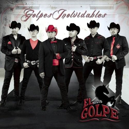 Golpes Inolvidables by El Nuevo Golpe
