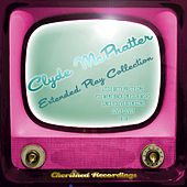 Clyde Mcphatter - The Extended Play Collection by Clyde McPhatter
