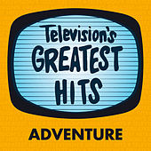 Television's Greatest Hits - Adventure by Television's Greatest Hits Band