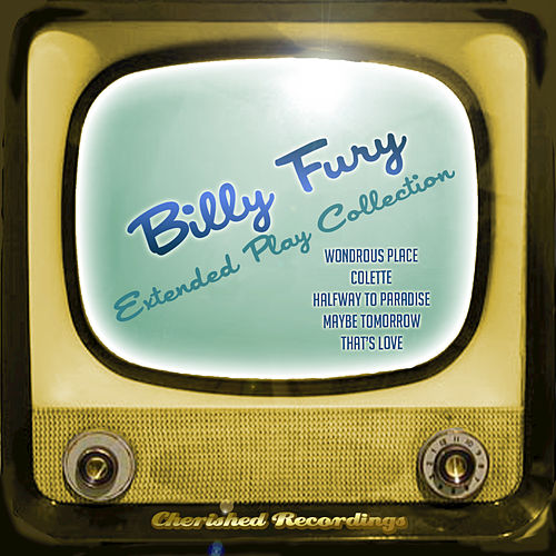 Billy Fury - The Extended Play Collection by Billy Fury
