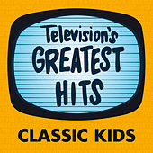 Television's Greatest Hits - Classic Kids by Television's Greatest Hits Band