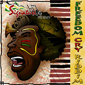 Freedom Cry Riddim by Various Artists