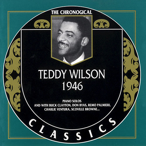 1946 by Teddy Wilson
