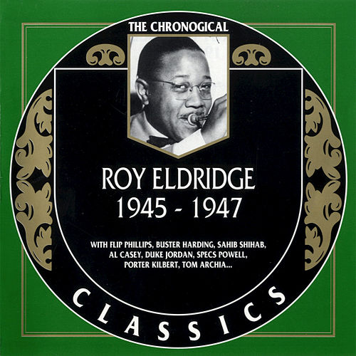 1945-1947 by Roy Eldridge