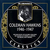 1946-1947 by Coleman Hawkins