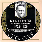 1928-1929 by Bix Beiderbecke
