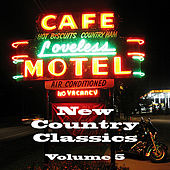 New Country Classics Volume 5 by Various Artists