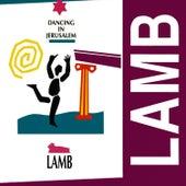 Dancing in Jerusalem by Lamb