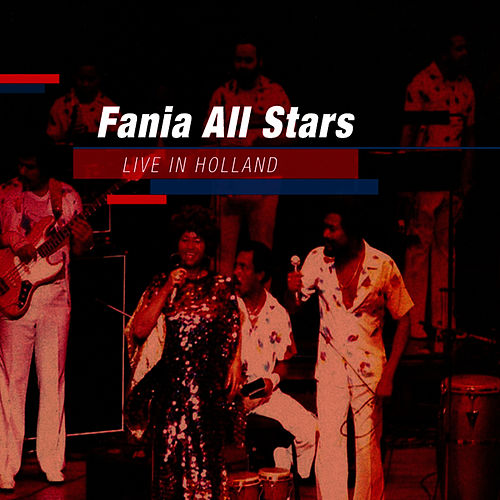 Live In Holland von Fania All-Stars